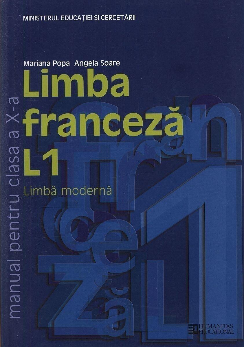 Limba franceza L1. Manual pentru clasa a X-a. Editia 2012