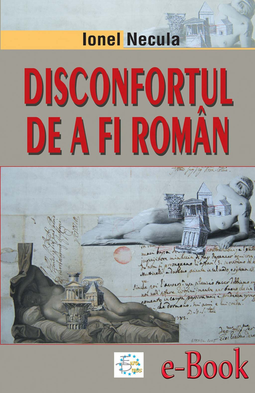 Disconfortul de a fi roman (eBook)