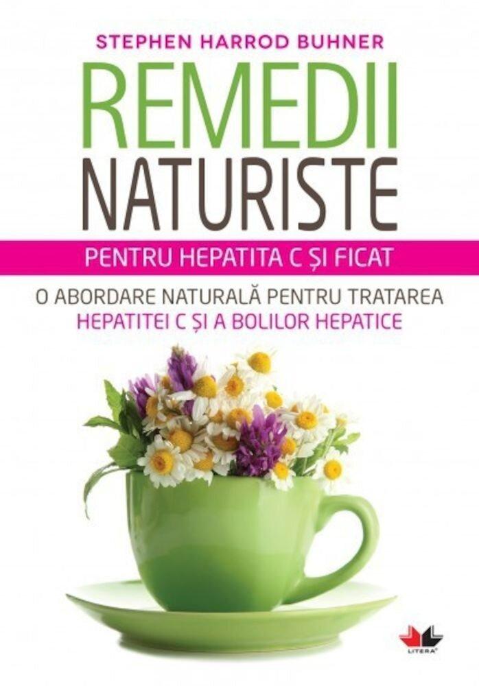 Coperta Carte Remedii Naturiste Pentru Hepatita C Si Ficat