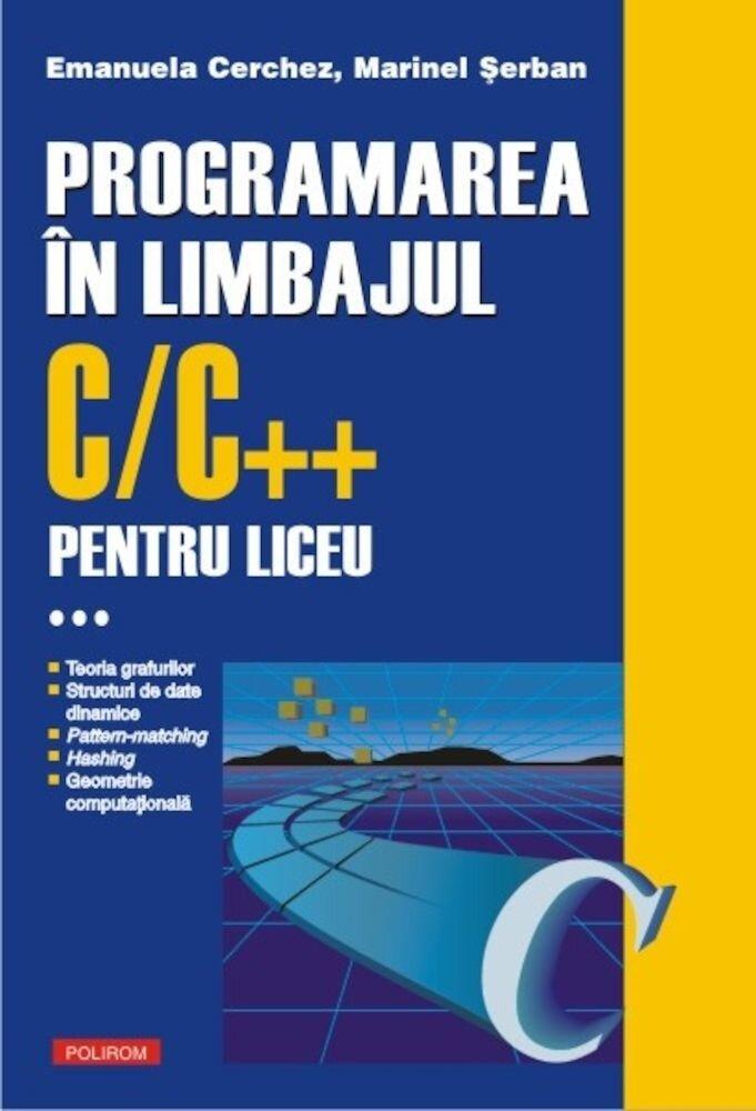 Programarea in limbajul C/C++ pentru liceu, Vol. 3