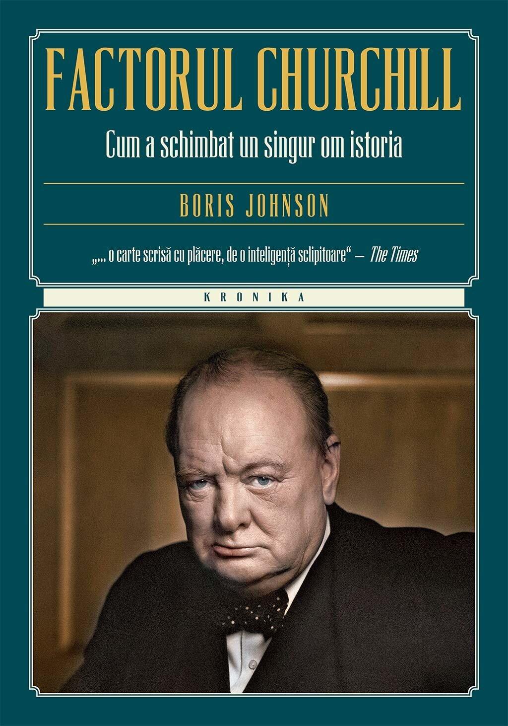 Factorul Churchill. Cum a schimbat un singur om istoria (eBook)