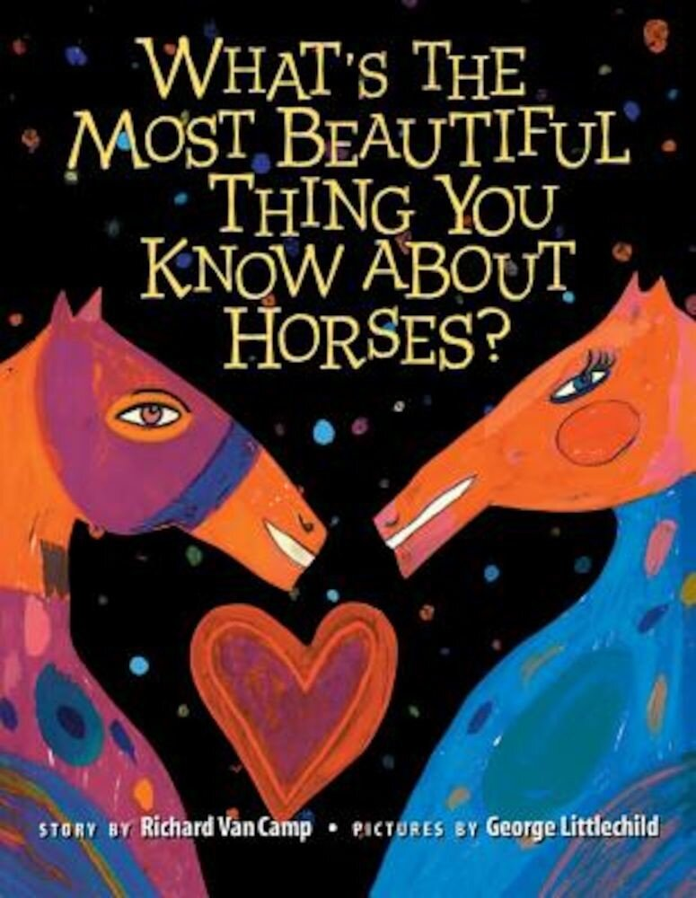What S the Most Beautiful Thing You Know about Horses?, Paperback