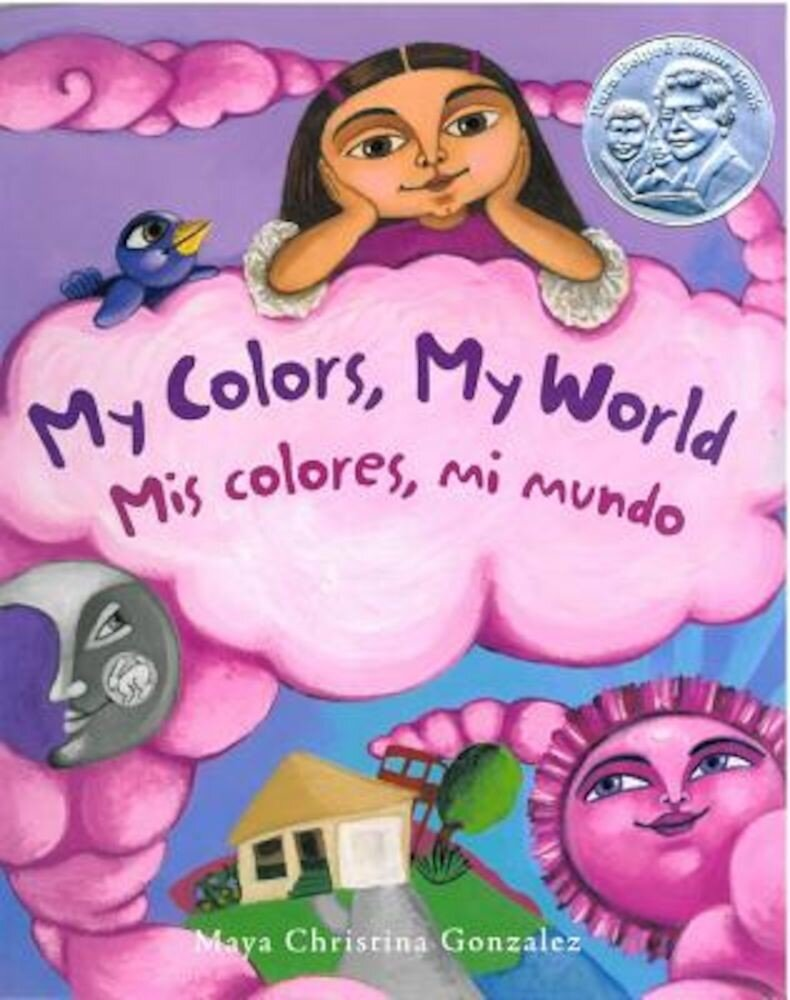 My Colors, My World/Mis Colores, Mi Mundo, Paperback
