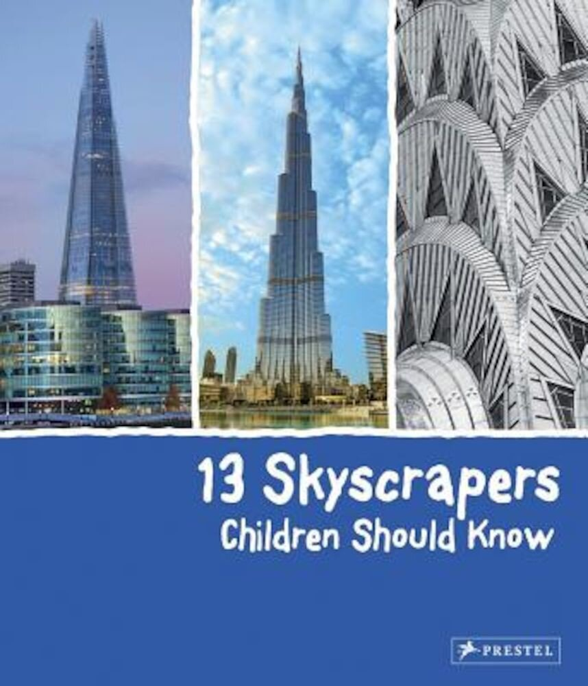 13 Skyscrapers Children Should Know, Hardcover