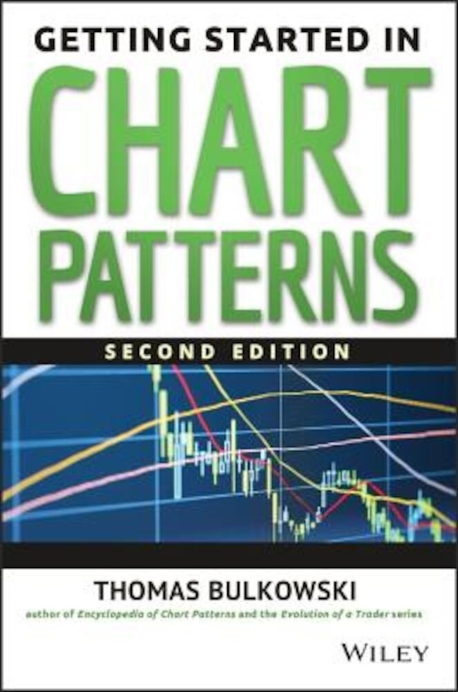 Getting Started in Chart Patterns, Paperback
