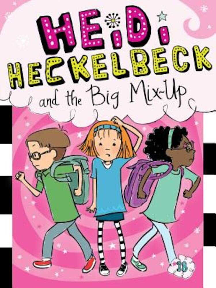 Heidi Heckelbeck and the Big Mix-Up, Hardcover