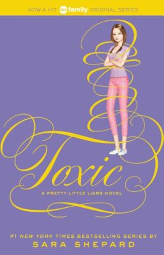 Pretty Little Liars #15: Toxic, Paperback
