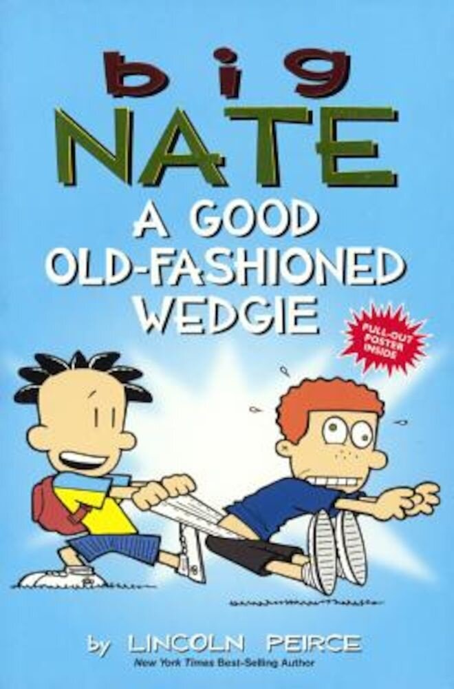 A Good Old-Fashioned Wedgie, Hardcover