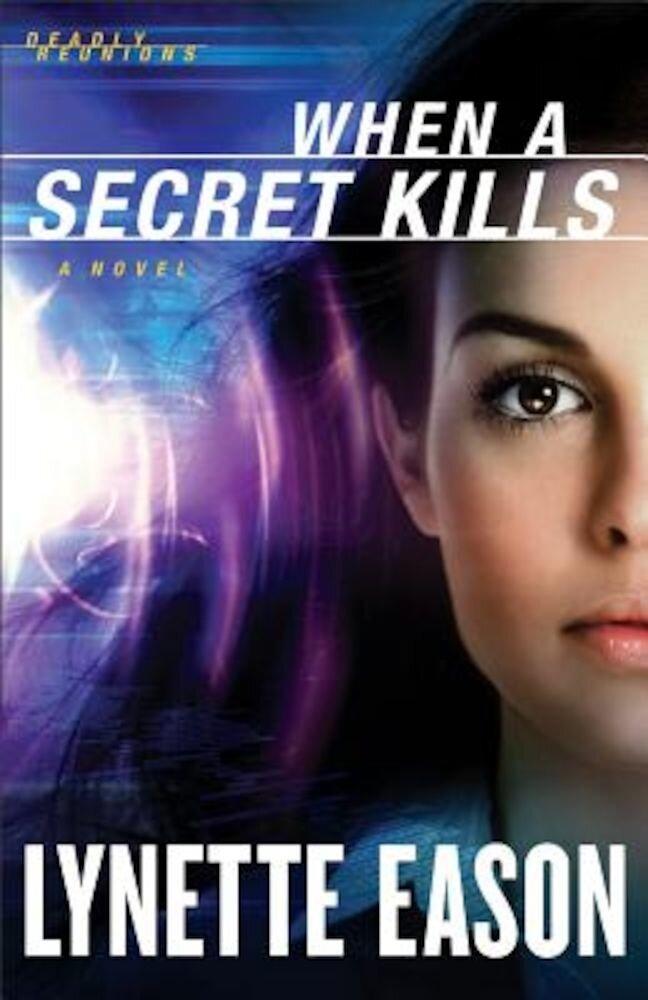 When a Secret Kills, Paperback