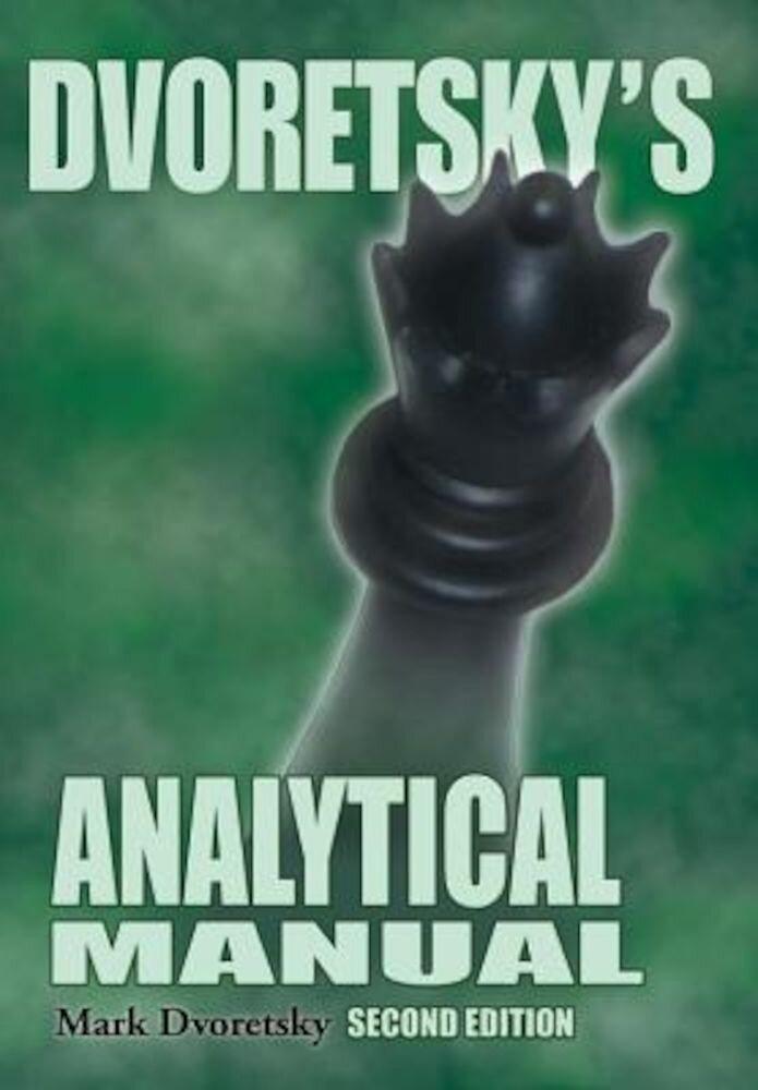 Dvoretsky's Analytical Manual, Paperback