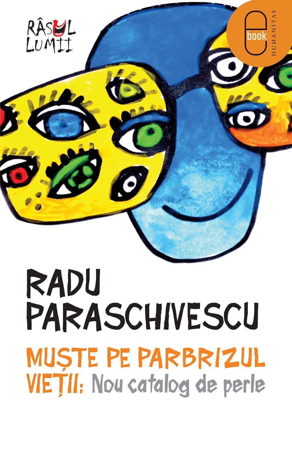 Muste pe parbrizul vietii: Nou catalog de perle (eBook)