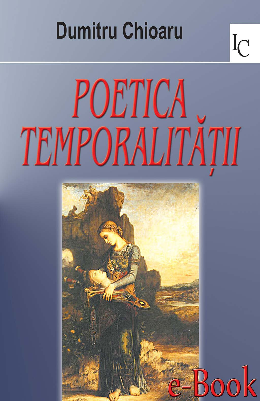 Poetica temporalitatii (eBook)