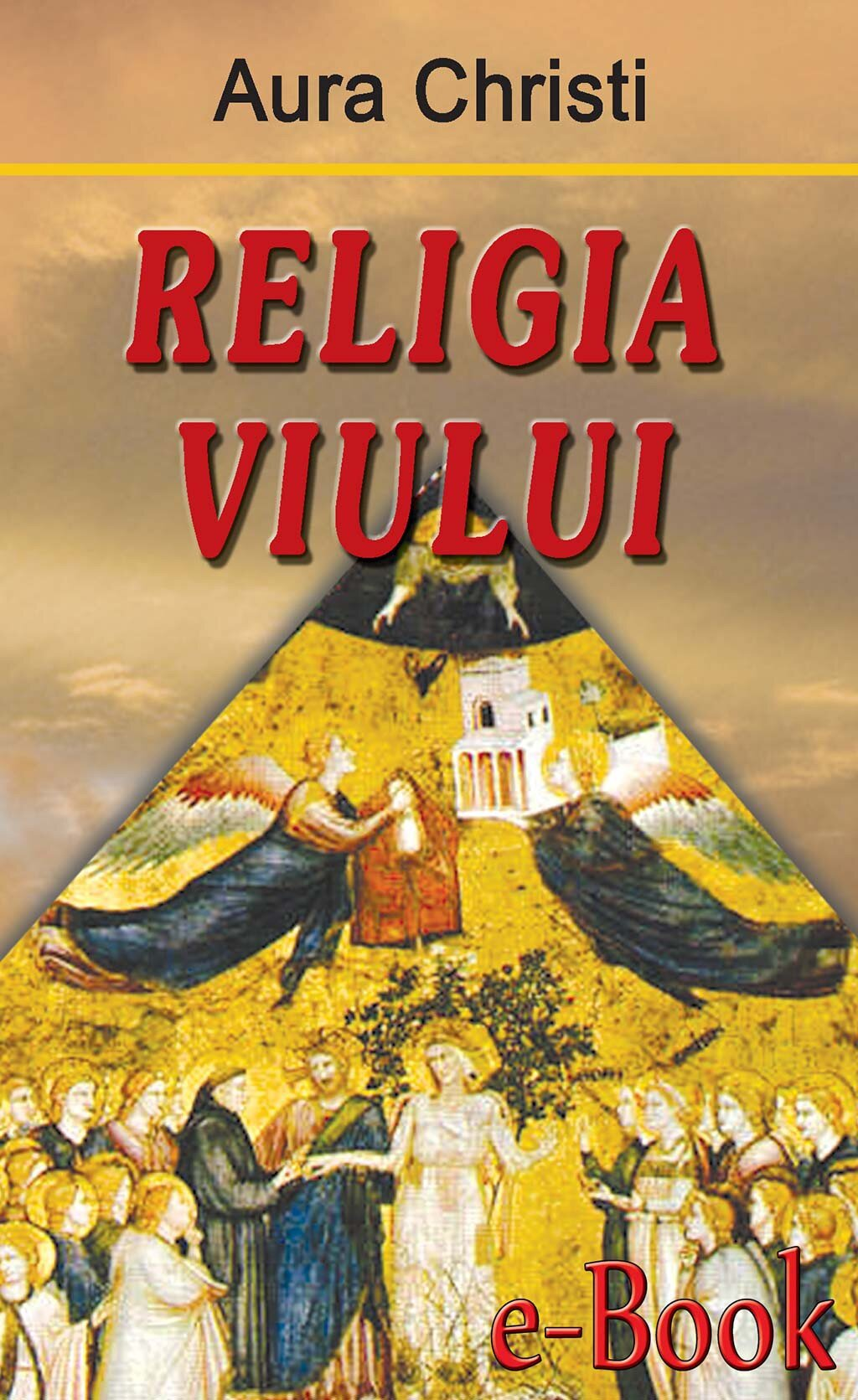 Religia viului (eBook)
