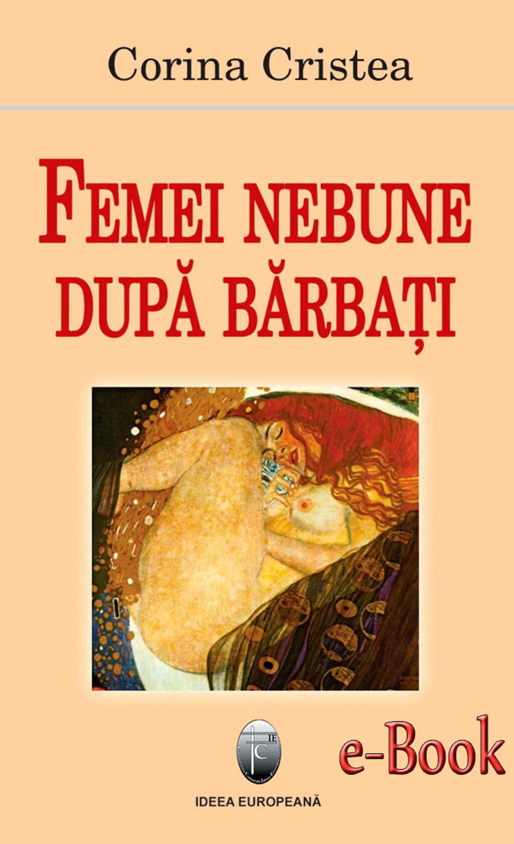 Femei nebune dupa barbati (eBook)