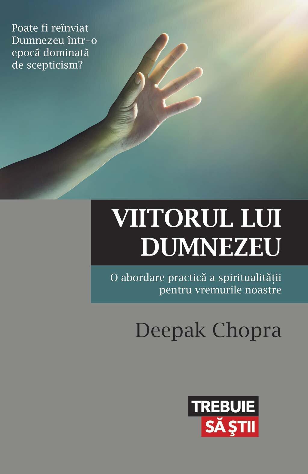 Viitorul lui Dumnezeu. O abordare practica a spiritualitatii pentru vremurile noastre (eBook)