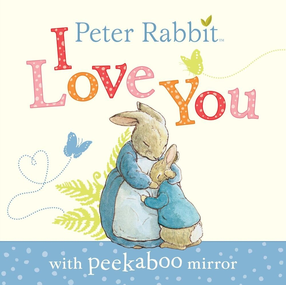 Coperta Carte Peter Rabbit: I Love You