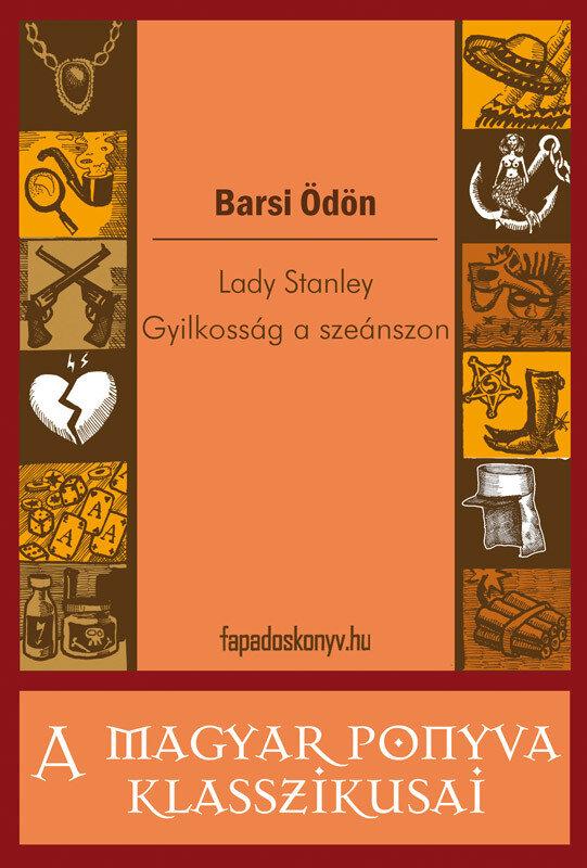 Lady Stanley - Gyilkossag a szeanszon (eBook)