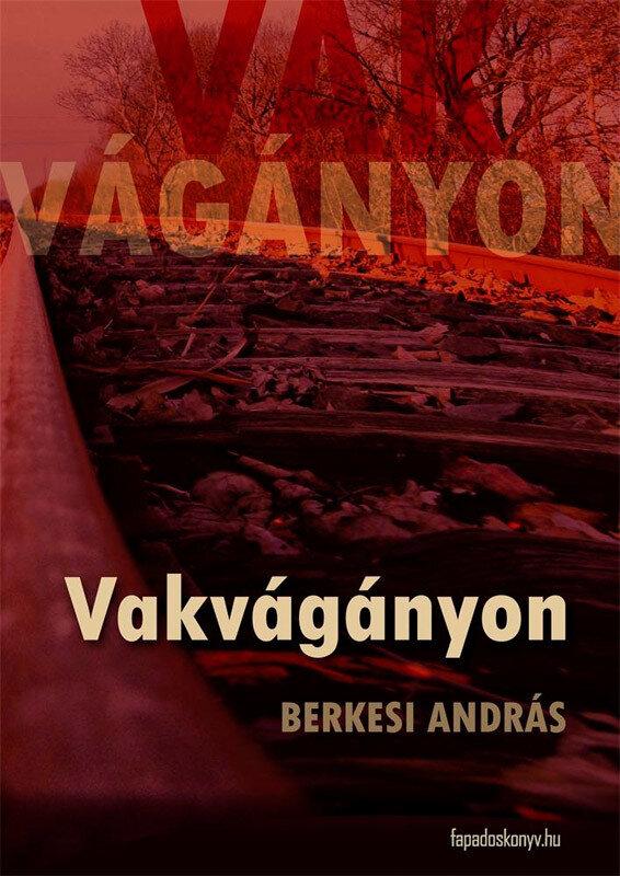 Vakvaganyon (eBook)