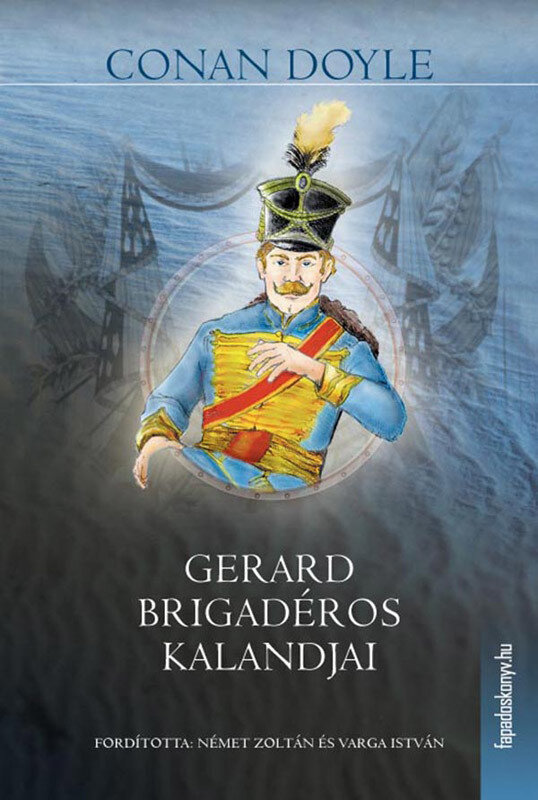 Gerard brigaderos kalandjai (eBook)