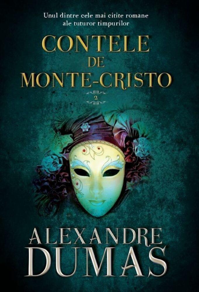 Contele de Monte Cristo. Vol. II