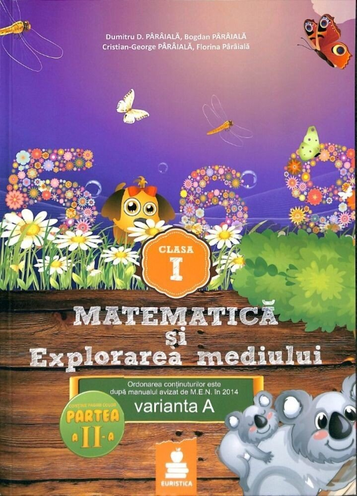 Matematica si Explorarea mediului - Clasa I, partea a II -a varianta A