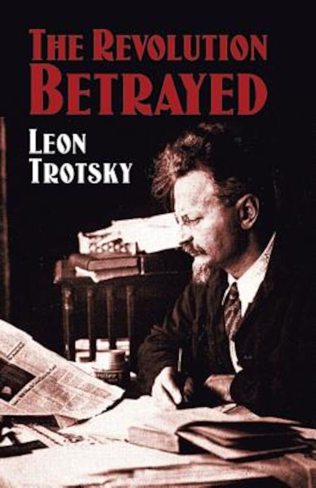 The Revolution Betrayed, Paperback