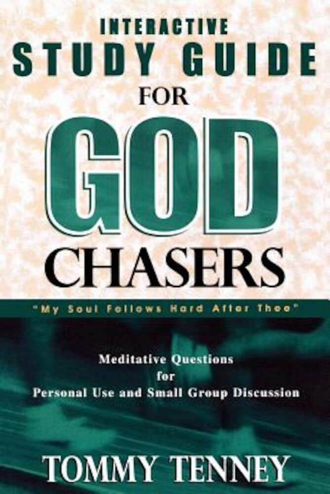 God Chasers: Interactive Study Guide, Paperback