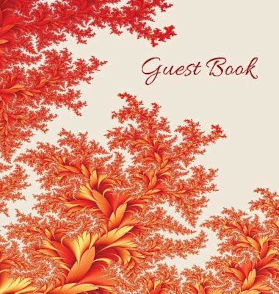 Guest Book (Hardback), Visitors Book, Comments Book, Guest Comments Book, House Guest Book, Party Guest Book, Vacation Home Guest Book: For Events, Fu, Hardcover