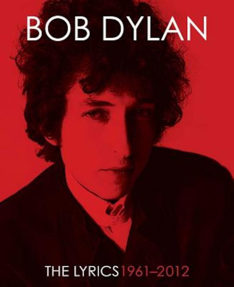 The Lyrics: 1961-2012, Hardcover