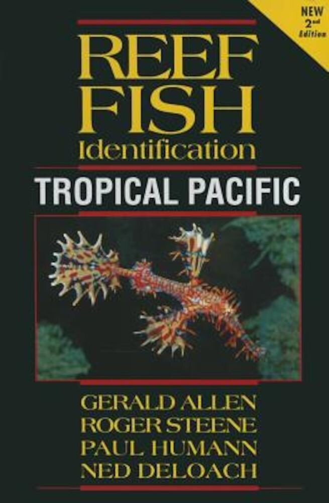 Reef Fish Identification: Tropical Pacific, Paperback