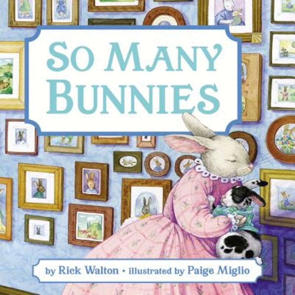 So Many Bunnies: A Bedtime ABC and Counting Book, Hardcover