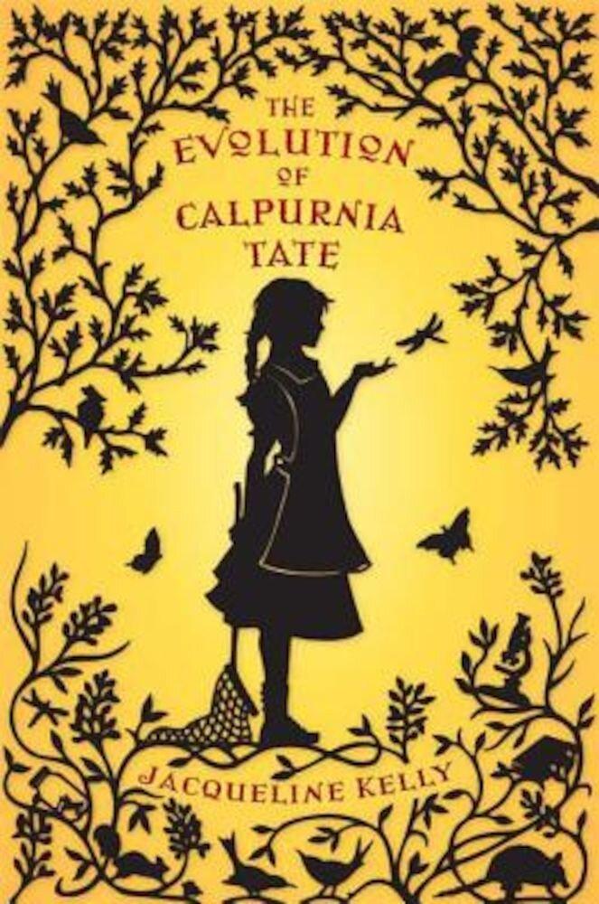 The Evolution of Calpurnia Tate, Hardcover