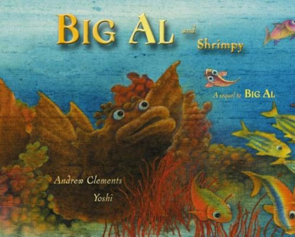 Big Al and Shrimpy, Paperback