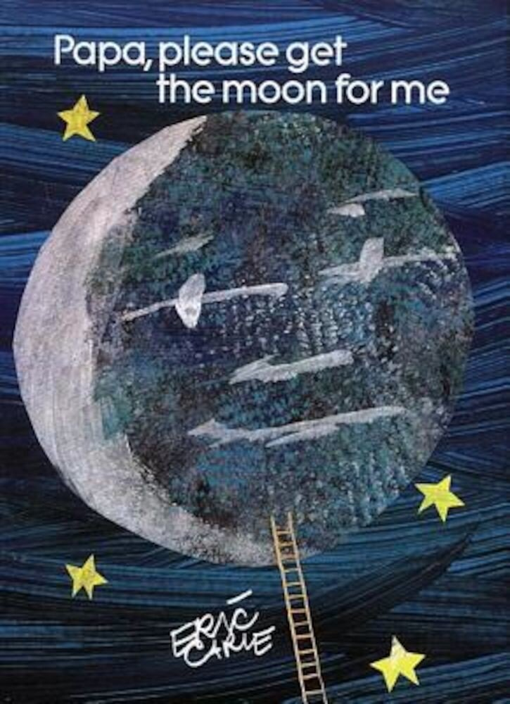 Papa, Please Get the Moon for Me: Miniature Edition, Hardcover