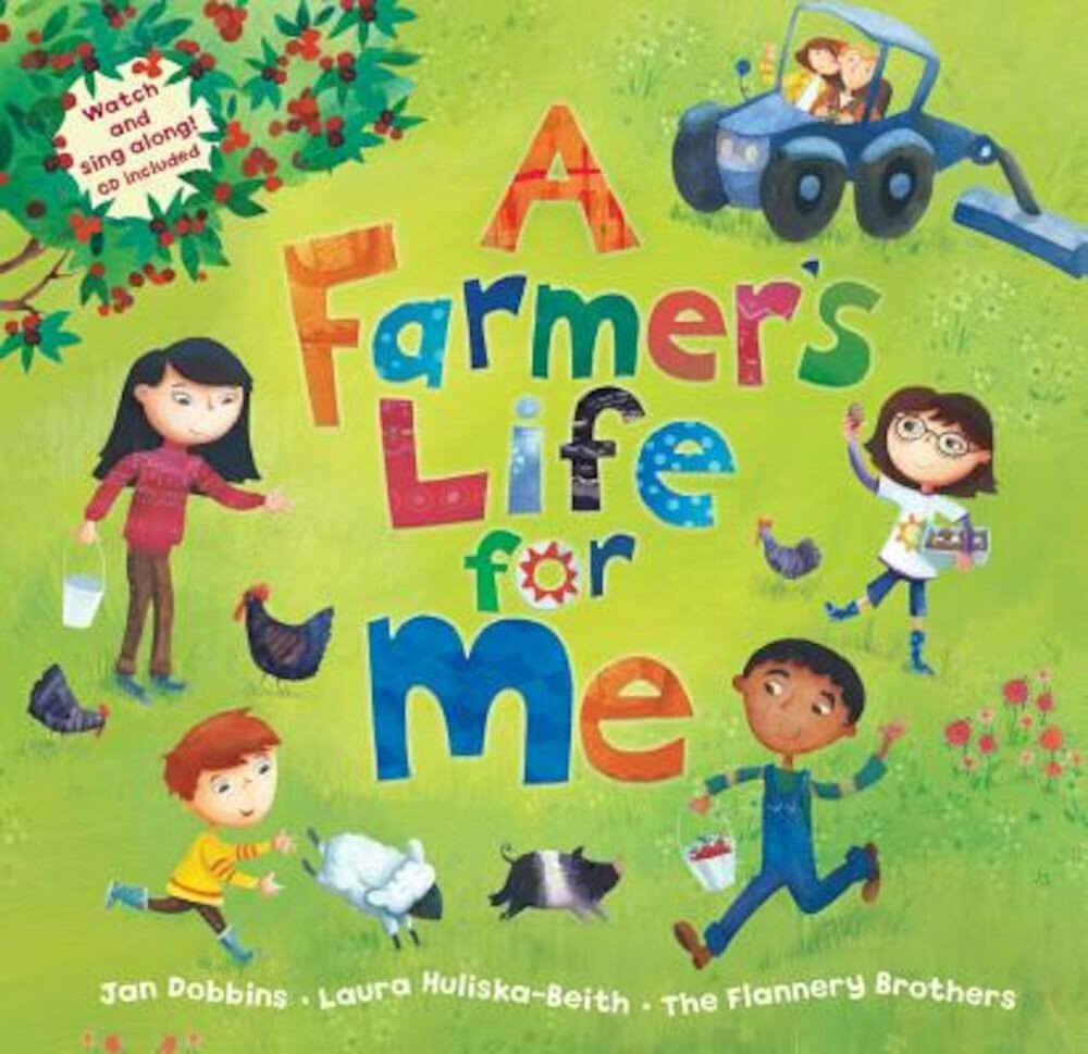 A Farmer's Life for Me [With CD (Audio)], Paperback