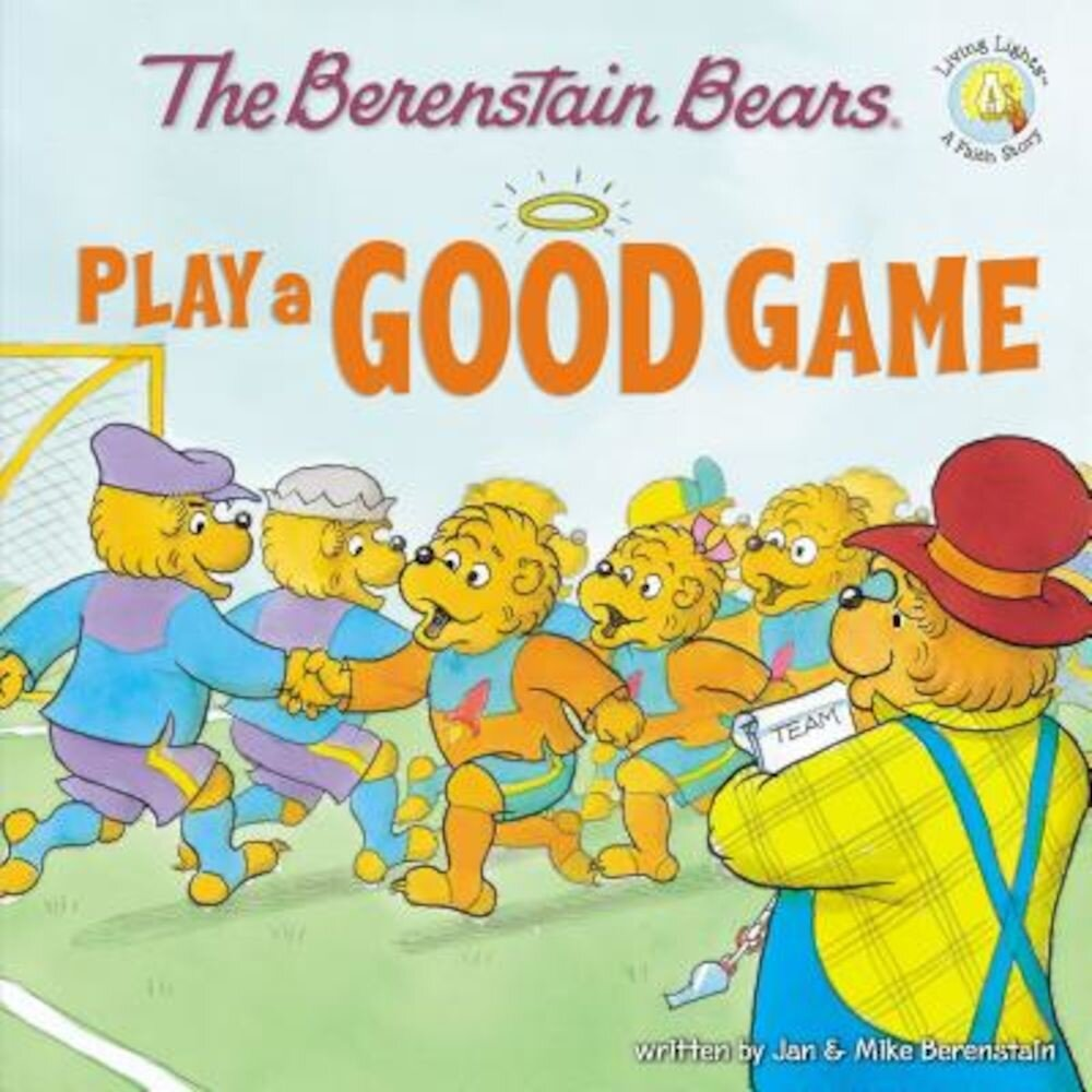 Berenstain Bears Play a Good Game, Paperback