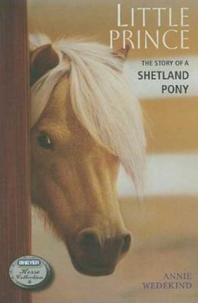 Little Prince: The Story of a Shetland Pony, Paperback