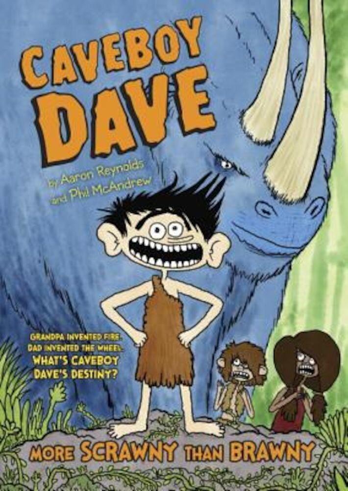 Caveboy Dave: More Scrawny Than Brawny, Paperback