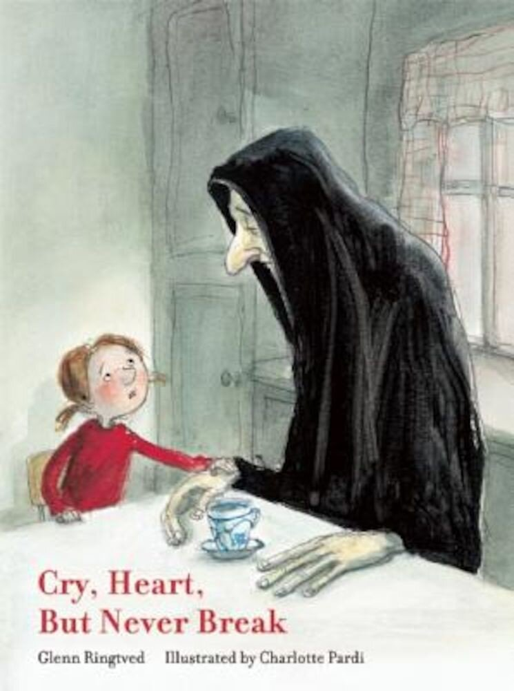 Cry, Heart, But Never Break, Hardcover