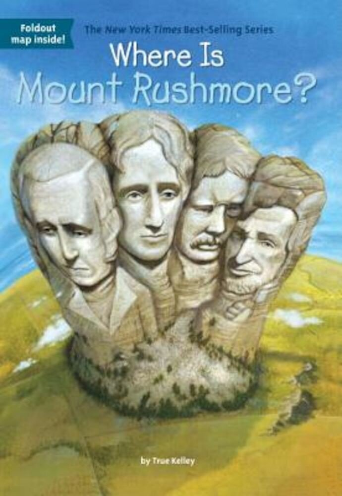 Where Is Mount Rushmore?, Paperback