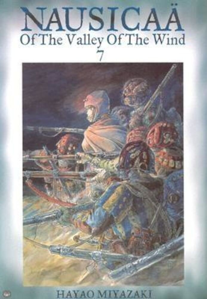 Nausicaa of the Valley of the Wind, Vol. 7, Paperback