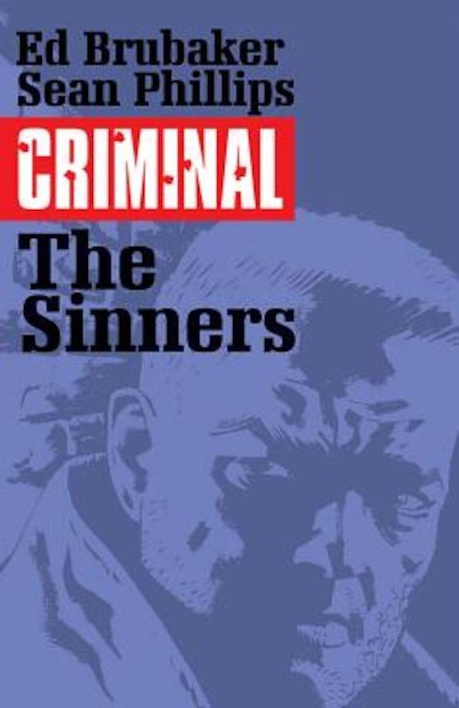 Criminal Volume 5: The Sinners, Paperback
