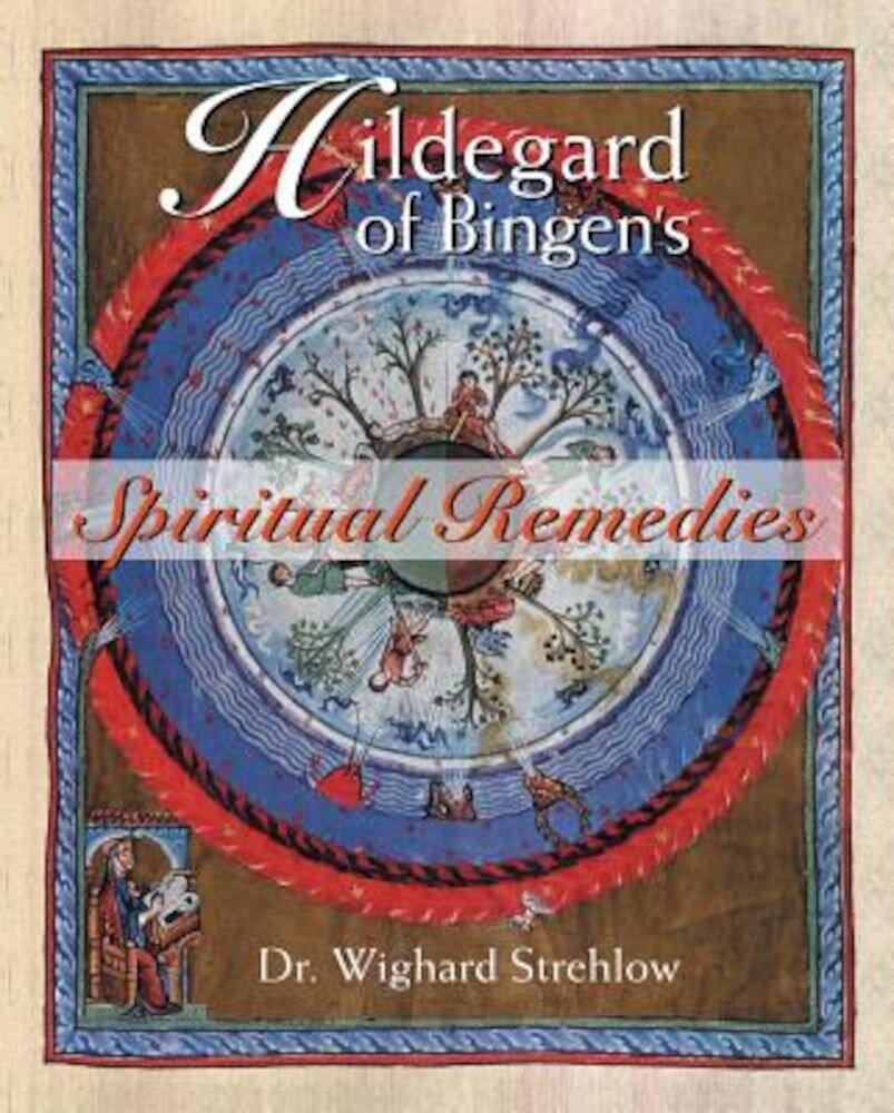 Hildegard of Bingen's Spiritual Remedies, Paperback