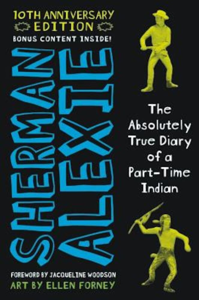 The Absolutely True Diary of a Part-Time Indian 10th Anniversary Edition, Hardcover