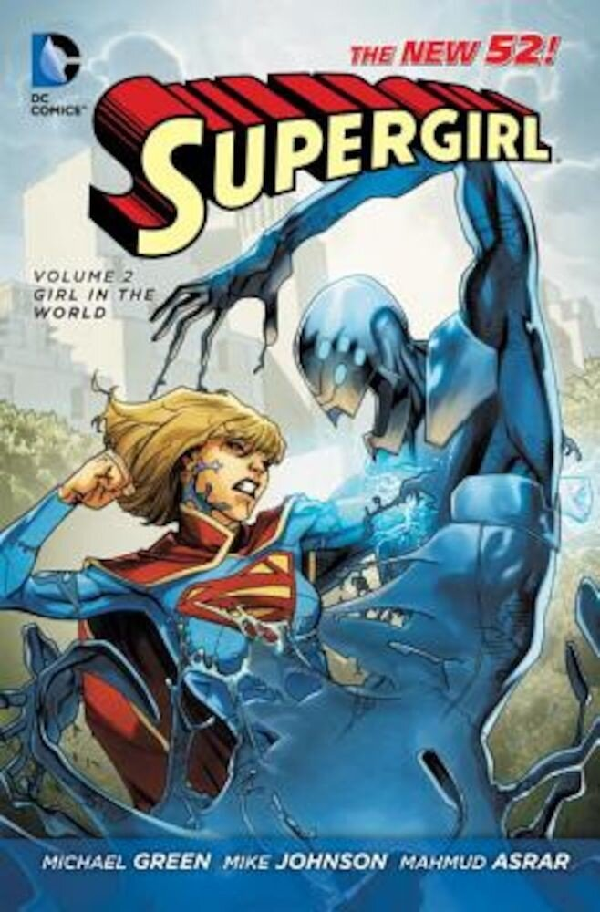 Supergirl Vol. 2: Girl in the World (the New 52), Paperback
