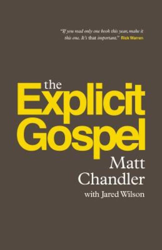 The Explicit Gospel, Paperback