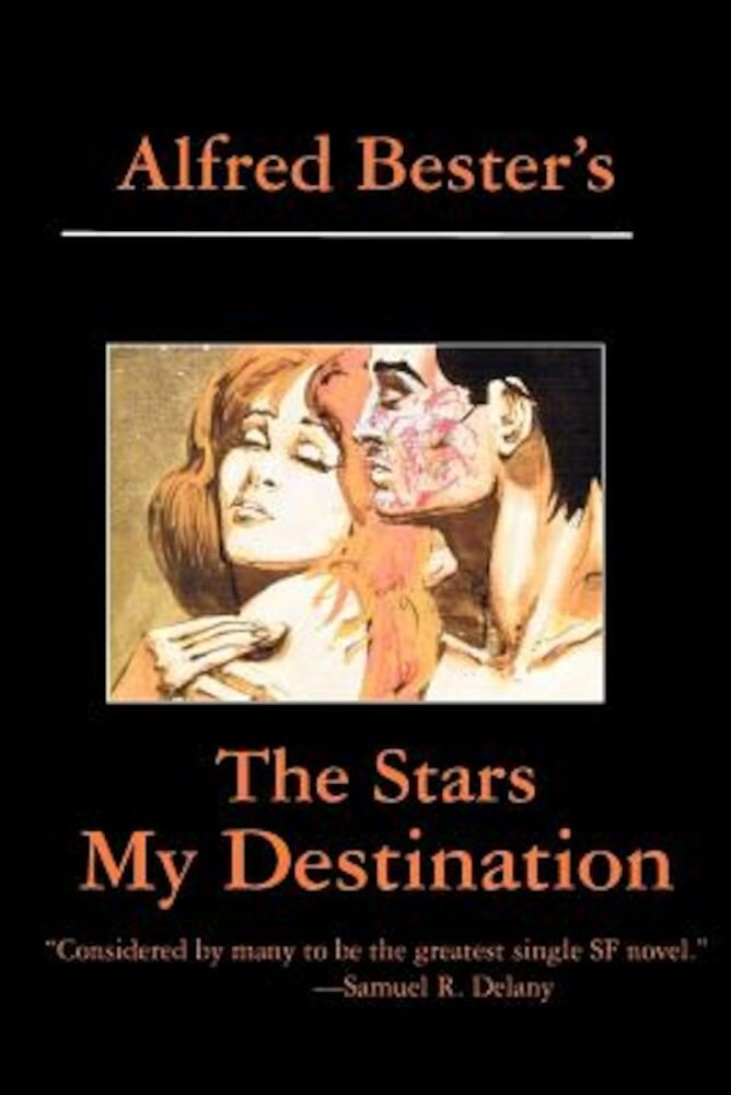 The Stars My Destination, Paperback
