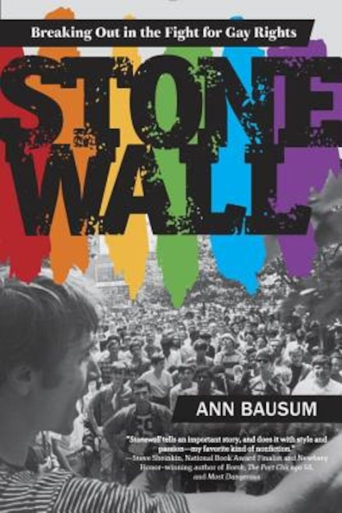 Stonewall: Breaking Out in the Fight for Gay Rights, Paperback