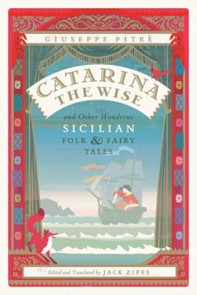 Catarina the Wise and Other Wondrous Sicilian Folk and Fairy Tales, Paperback