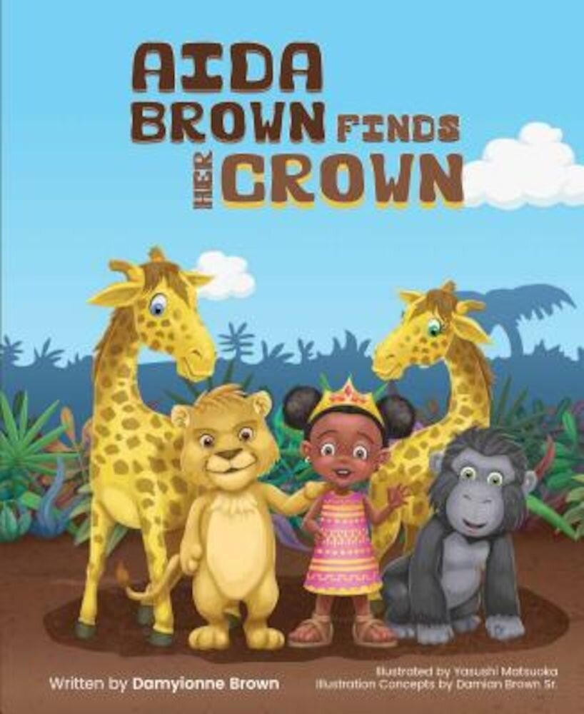 Aida Brown Finds Her Crown, Hardcover